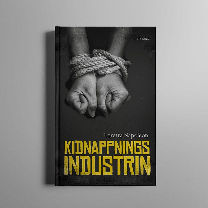 Bokomslag: Kidnappningsindustrin